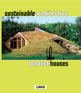 SUSTAINABLE ARCHITECTURE-LOWTECH HOUSES