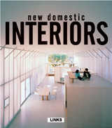 NEW DOMESTIC INTERIORS