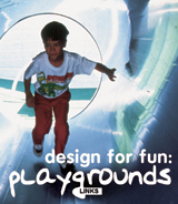 DESIGN FOR FUN: PLAYGROUNDS