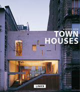 HOUSES NOW: TOWN HOUSES