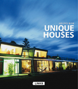 HOUSES NOW: UNIQUE HOUSES