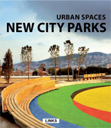 URBAN SPACES: NEW CITY PARKS