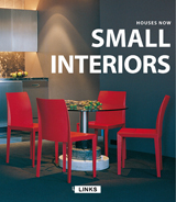 HOUSES NOW: SMALL INTERIORS