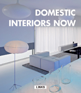 DOMESTIC INTERIORS NOW