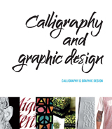 CALLIGRAPHY & GRAPHIC DESIGN
