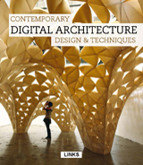 CONTEMPORARY DIGITAL ARCHITECTURE: DESIGN & TECHNIQUES
