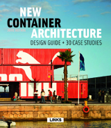 NEW CONTAINER ARCHITECTURE: DESIGN GUIDE + 30 CASE STUDIES