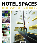 HOTEL SPACES 1000 INSPIRATIONAL IDEAS