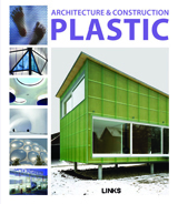 ARCHITECTURE & CONSTRUCTION IN: PLASTIC