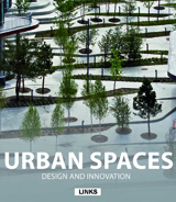 URBAN SPACES DESIGN AND INNOVATION