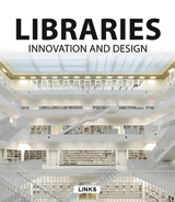 LIBRARIES INNOVATION AND DESIGN