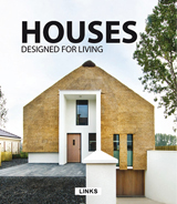 HOUSES DESIGNED FOR LIVING