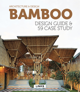 BAMBOO DESIGN GUIDE & 59 CASE STUDY