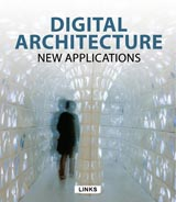 DIGITAL ARCHITECTURE NEW APPLICATIONS (VOL. 1)