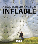 ARTE, ARQUITECTURA Y DISEÑO: INFLABLE